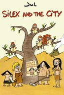 Affiche Silex and the City