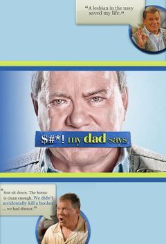 Affiche $#*! My Dad Says