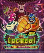 Jaquette Guacamelee ! Super Turbo Championship Edition