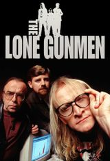 Affiche The Lone Gunmen - Au coeur du complot