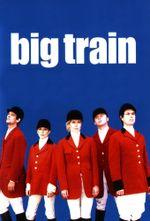 Affiche Big Train