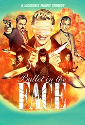 Affiche Bullet in the Face