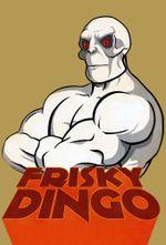 Affiche Frisky Dingo