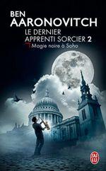 Couverture Magie noire à Soho - Le Dernier Apprenti Sorcier, tome 2