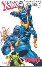 Couverture The Twelve - X-Men Vs. Apocalypse, tome 1
