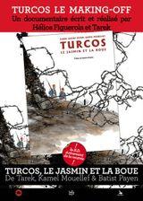 Affiche Turcos le making off