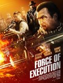 Affiche Force of Execution