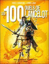Couverture Les 100 duels de Lancelot