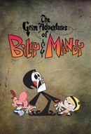 Affiche Billy et Mandy, aventuriers de l'Au-delà