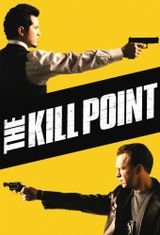 Affiche The Kill Point