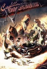 Affiche Cadillacs and Dinosaurs