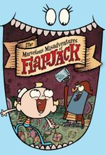 Affiche The Marvelous Misadventures of Flapjack