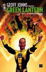 Couverture La Guerre des Sinestro, 2ème partie - Geoff Johns présente Green Lantern, tome 5