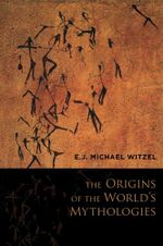Couverture The Origins of the World's Mythologies