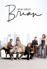 Affiche What About Brian