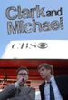 Affiche Clark and Michael