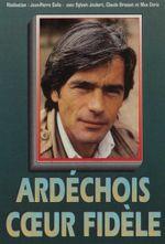Affiche Ardechois, cœur fidele