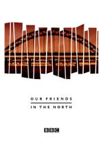Affiche Our Friends in the North