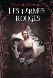 Couverture Déliquescence - Les Larmes rouges, tome 2