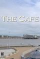 Affiche The Cafe