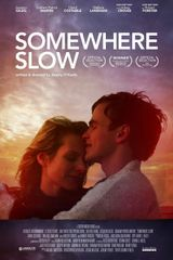 Affiche Somewhere Slow