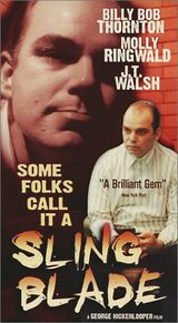 Affiche Some Folks Call It a Sling Blade