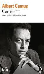Couverture Carnets, tome III : Mars 1951 - décembre 1959