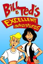Affiche Bill & Ted's Excellent Adventures