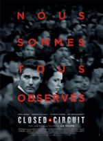 Affiche Closed Circuit