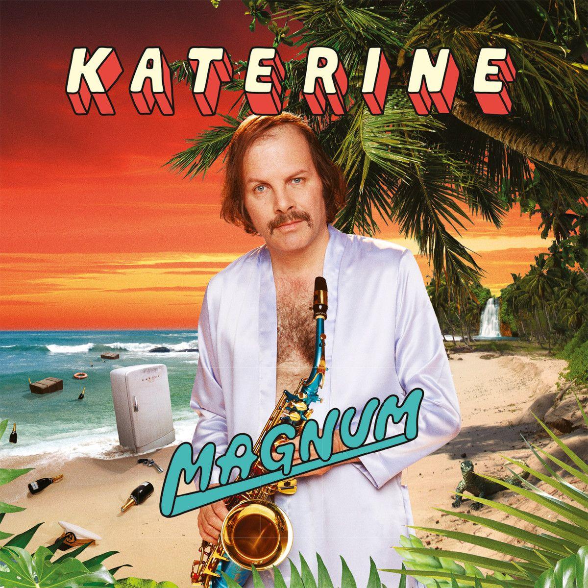 Magnum - Katerine - SensCritique