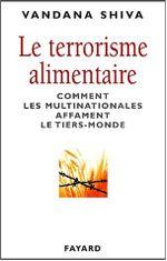 Couverture Le terrorisme alimentaire - Comment les multinationales affament le Tiers-Monde