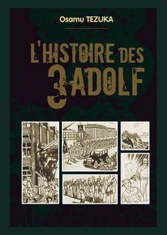 Couverture L'Histoire des 3 Adolf
