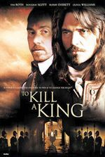 Affiche To Kill A King
