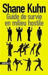 Couverture Guide de survie en milieu hostile