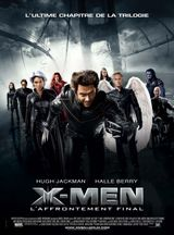 Affiche X-Men : L'Affrontement final