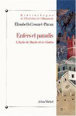 Couverture Enfers et paradis : L'Italie de Dante et de Giotto