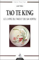 Couverture Tao Te King : Le Livre du Tao et de sa vertu