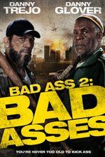 Affiche Bad Ass 2 : Bad Asses
