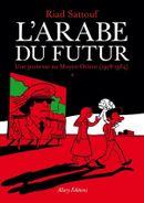 Couverture Une jeunesse au Moyen-Orient (1978–1984) – L'Arabe du futur, tome 1