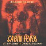 Pochette Cabin Fever (OST)