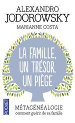 Couverture La famille, un trésor, un piège