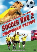 Affiche Soccer Dog: European Cup