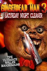 Affiche Gingerdead Man 3 : Saturday Night Cleaver