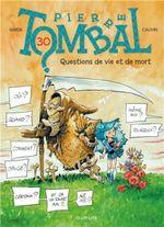Couverture Questions de vie et de mort - Pierre Tombal, tome 30
