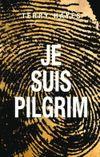 Couverture Je suis Pilgrim