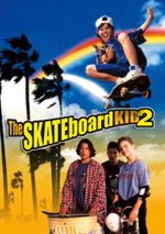 Affiche The Skatebord Kid 2