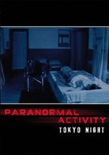 Affiche Paranormal Activity : Tokyo Night