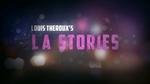 Affiche Louis Theroux's L.A. Stories