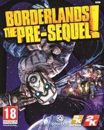 Jaquette Borderlands: The Pre-Sequel!