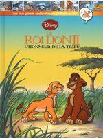 Couverture Le Roi Lion II : L'Honneur de la tribu - Les plus grands chefs-d'œuvre Disney en BD, tome 35